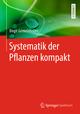 Systematik der Pflanzen kompakt