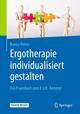 Arbeitsbuch Ergotherapie individualisiert gestalten