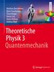 Theoretische Physik 3 - Quantenmechanik