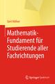 Mathematik-Fundament für Studierende aller Fachrichtungen