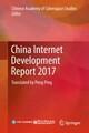 China Internet Development Report 2017