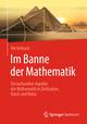 Im Banne der Mathematik