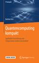Quantencomputing kompakt