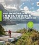 Die schönsten Inseltouren für Rennradfahrer