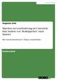 Märchen zur Leseförderung im Unterricht. Eine Analyse von 'Rotkäppchen' nach Spinner