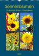 Sonnenblumen - Strahlende Blüten (Wandkalender 2021 DIN A3 hoch)
