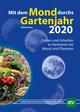 Mit dem Mond durchs Gartenjahr 2020