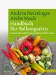 Arche Noah Handbuch Bio-Balkongarten
