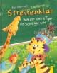 Streifenklar - Wie der kleine Tiger ein Schultiger wird