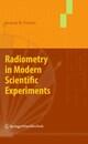 Radiometry in Modern Scientific Experiments