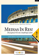 Medias In Res! 5-6 - Übungsbuch für das vierjährige Latein