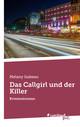Das Callgirl und der Killer