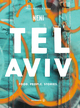 Tel Aviv by Neni. Food. People. Stories.