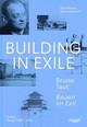 Bauen im Exil - Bruno Taut