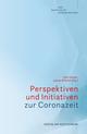 Perspektiven und Initiativen zur Coronazeit