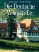 Die deutsche Weinstraße