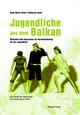 Jugendliche aus dem Balkan