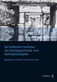 Zur kritischen Funktion von Rechtsgeschichte und Rechtsphilosophie