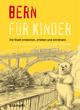 Bern für Kinder