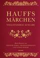 Hauffs Märchen (Vollständige Ausgabe)
