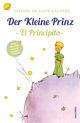 Der Kleine Prinz / El Principito (zweisprachige Ausgabe spanisch - deutsch)