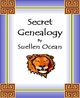 Secret Genealogy - A How-to for Finding Ancient Jewish Ancestry