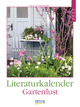 Literaturkalender Gartenlust 2022