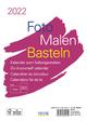Foto-Malen-Basteln Bastelkalender A5 weiß 2022