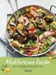 Mediterrane Küche 2022