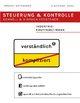 Steuerung und Kontrolle schnell & einfach verstehen - Industriekauffrau/Industriekaufmann
