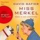 Miss Merkel - Mord in der Uckermark (Gekürzt)