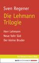 Die Lehmann Trilogie