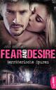 Fear and Desire: Verräterische Spuren