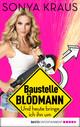 Baustelle Blödmann