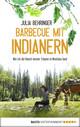 Barbecue mit Indianern