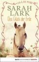 Lea und die Pferde - Das Glück der Erde