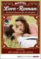 Lore-Roman 49 - Liebesroman