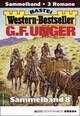 G. F. Unger Western-Bestseller Sammelband 8
