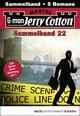 Jerry Cotton Sammelband 22 - Krimi-Serie
