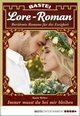 Lore-Roman 79 - Liebesroman