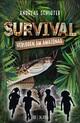 Survival - Verloren am Amazonas