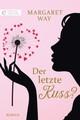 Der letzte Kuss?