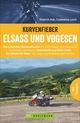 Kurvenfieber Elsass und Vogesen