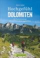 Hochgefühl Dolomiten