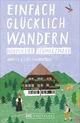 Einfach glücklich wandern - nördlicher Schwarzwald
