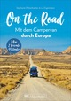 On the Road - Mit dem Campervan durch Europa