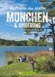 Radtouren am Wasser München & Umgebung