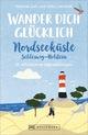 Wander dich glücklich - Nordseeküste Schleswig-Holstein