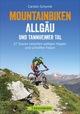 Mountainbiken Allgäu und Tannheimer Tal