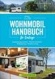 Wohnmobil Handbuch für Einsteiger